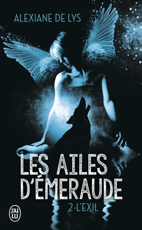 Couverture Les ailes d'émeraude, tome 2 : L'exil
