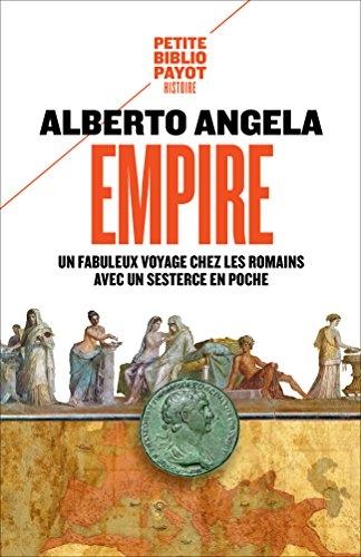 Couverture Empire : Un fabuleux voyage chez les Romains avec un sesterce en poche
