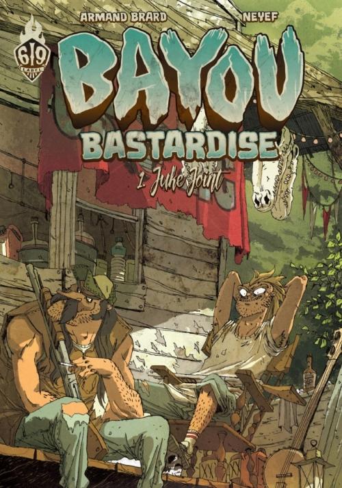Couverture Bayou Bastardise, tome 1 : Juke joint