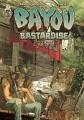 Couverture Bayou Bastardise, tome 1 : Juke joint Editions Ankama (Label 619) 2015