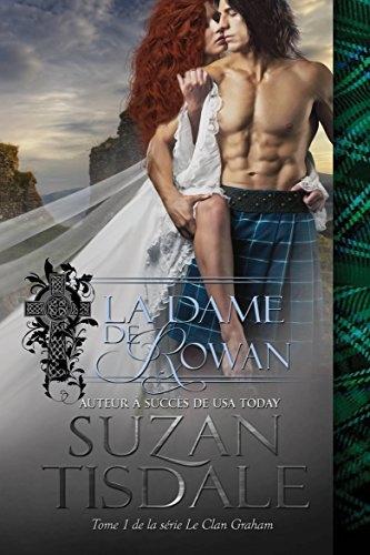 Couverture Le clan Graham, tome 1 : La dame de Rowan
