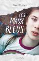 Couverture Les maux bleus Editions Gulf Stream (Echos) 2018