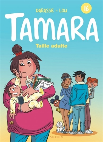 Couverture Tamara, tome 16 : Taille adulte