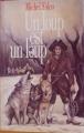 Couverture Un loup est un loup Editions France Loisirs 1996
