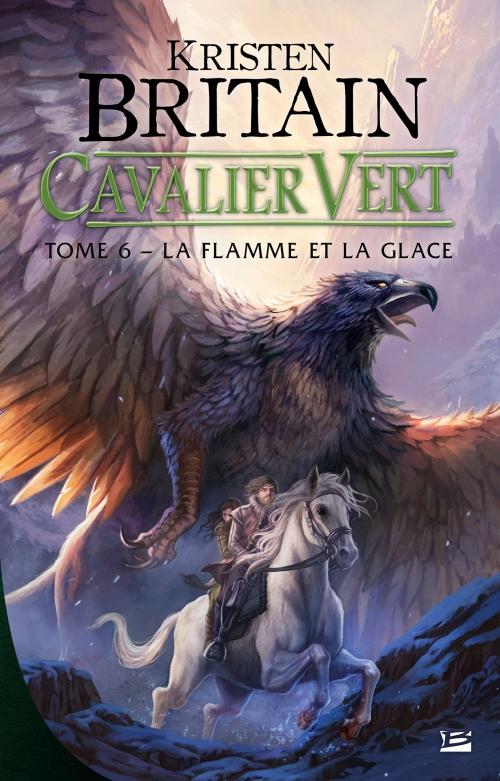 Couverture Cavalier vert, tome 6 : La flamme et la glace