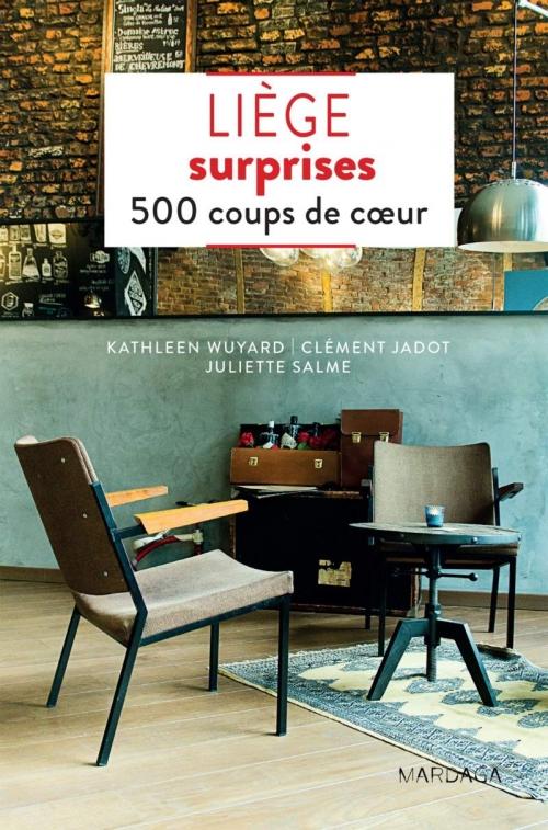 Couverture Liège surprises : 500 coups de coeur