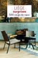 Couverture Liège surprises : 500 coups de coeur Editions Mardaga 2017