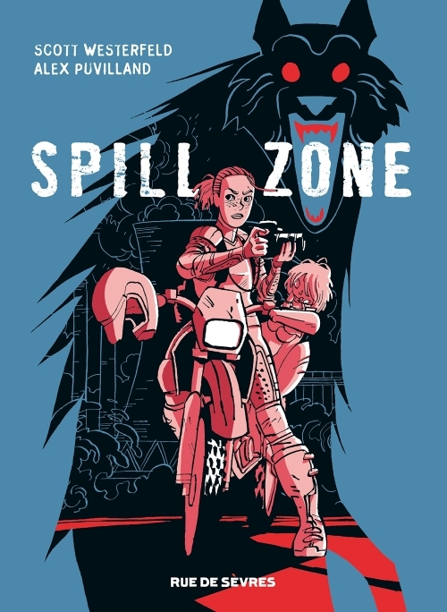 Couverture Spill zone, tome 1