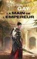 Couverture La main de l'empereur, tome 1 Editions Bragelonne (Poche) 2018
