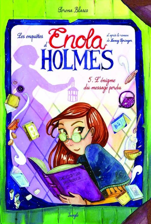 Couverture Les enquêtes d'Enola Holmes (BD), tome 5 : L'énigme du message perdu
