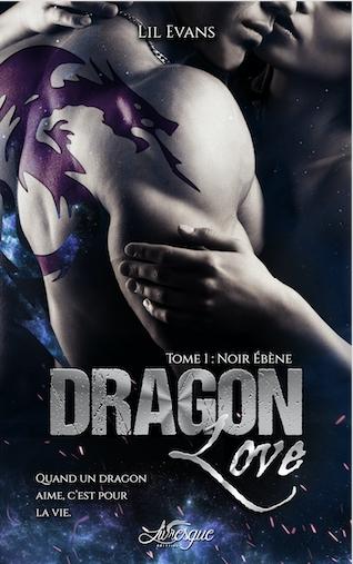 Couverture Dragon love, tome 1 : Noir ébène