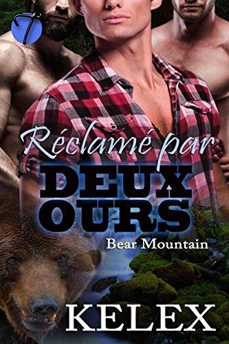 Couverture Bear mountain, tome 2 : Réclamé par deux ours