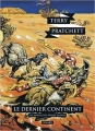 Couverture Les Annales du Disque-Monde, tome 22 : Le Dernier Continent Editions L'Atalante (La Dentelle du cygne) 2017
