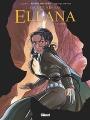 Couverture La quête d'Ewilan : Ellana, tome 3 : Lames Editions Glénat (Grafica) 2018