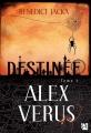 Couverture Alex Verus, tome 01 : Destinée Editions Anne Carrière 2018