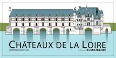 Couverture Châteaux de la Loire Editions Ouest-France 2018