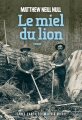Couverture Le miel du lion Editions Albin Michel (Terres d'Amérique) 2018