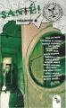 Couverture Santé ! Editions L'Atelier Mosésu 2013