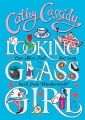Couverture Looking Glass Girl Editions Puffin Books 2015