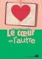 Couverture Le coeur de l'autre Editions du Rouergue (doAdo) 2006