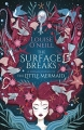 Couverture The Surface Breaks Editions Scholastic 2018