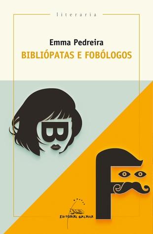 Couverture Bibliópatas e fobólogos