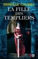Couverture La fille des templiers, tome 1 Editions XO 2018