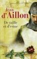 Couverture Guilhem d'Ussel, chevalier troubadour, tome 05 : De taille et d'estoc Editions France Loisirs 2013