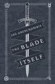 Couverture La première loi, tome 1 : Premier sang / L'éloquence de l'épée Editions Gollancz (Fantasy) 2016