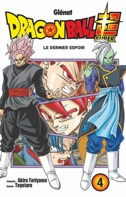 Couverture Dragon Ball Super, tome 4 : Le dernier espoir