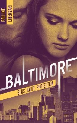 Couverture Le club des A / Baltimore, tome 2 : Lena / Sous haute protection