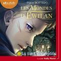 Couverture Les mondes d'Ewilan, tome 1 : La forêt des captifs Editions Audiolib 2018