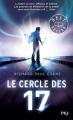 Couverture Le cercle des 17, tome 1 Editions Pocket (Jeunesse) 2017