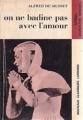 Couverture On ne badine pas avec l'amour Editions Larousse 1965