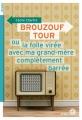 Couverture Brouzouf tour ou la folle virée avec ma grand-mère complètement barrée Editions du Rouergue (doAdo) 2018
