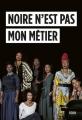 Couverture Noire n'est pas mon métier Editions Seuil 2018
