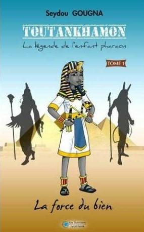 Couverture Toutankhamon, la légende de l'enfant pharaon, tome 1 : La force du bien