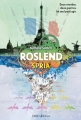 Couverture Roslend, tome 3 : Spria Editions Didier Jeunesse 2018