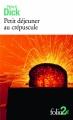 Couverture Petit déjeuner au crépuscule Editions Folio  (2 €) 2016