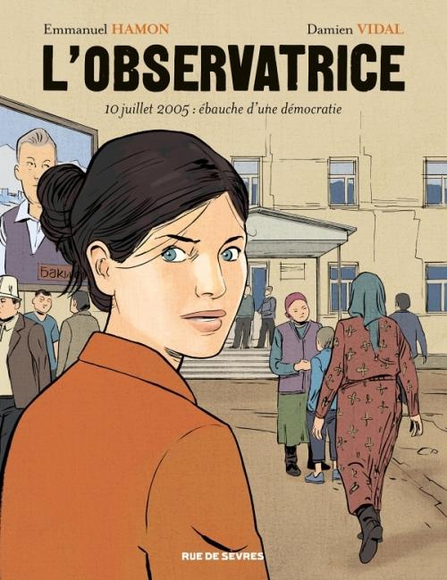 Couverture L'observatrice : 10 juillet 2005 : ébauche d'une démocratie