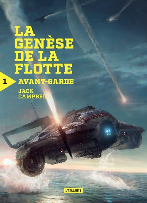 Couverture La génèse de la flotte, tome 1 : Avant-garde