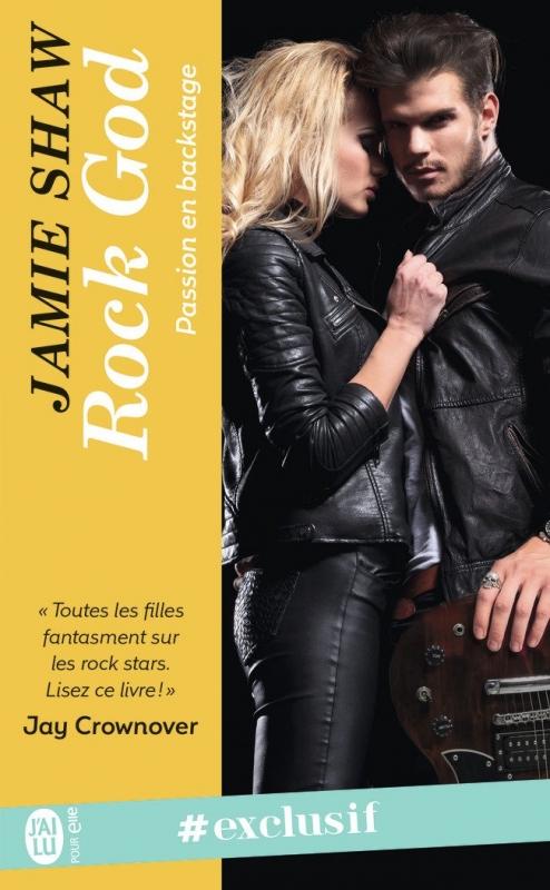 Couverture Passion en backstage, tome 1 : Rock god
