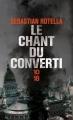 Couverture Le chant du converti Editions 10/18 2014