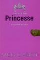 Couverture Journal d'une princesse / Journal de Mia : Princesse malgré elle, tome 01 : La Grande Nouvelle Editions Hachette (Planète filles) 2001