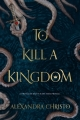 Couverture To Kill a Kingdom Editions Feiwel & Friends 2018