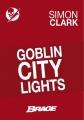 Couverture Goblin city lights Editions Bragelonne (Brage) 2013