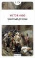 Couverture Quatrevingt-treize Editions Pocket (Classiques) 2018
