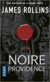 Couverture Sigma force, tome 09 : Noire providence Editions Pocket 2018