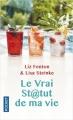 Couverture Le vrai st@tut de ma vie Editions Pocket 2018