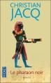 Couverture Le pharaon noir Editions Pocket 2010